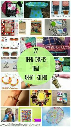 22 Teen Crafts that aren't stupid