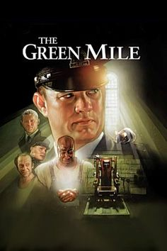 The Green Mile, directed by Frank Darabont, based on a story by Stephen King. So, so, so good
