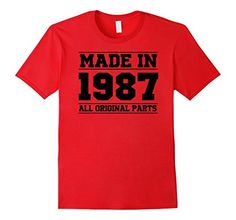 Men's 30th Birthday Gifts Made 1987 All Original Parts T-... https://www.amazon.com/dp/B06XD3GCPZ/ref=cm_sw_r_pi_dp_x_W1pUybCDXAR9E