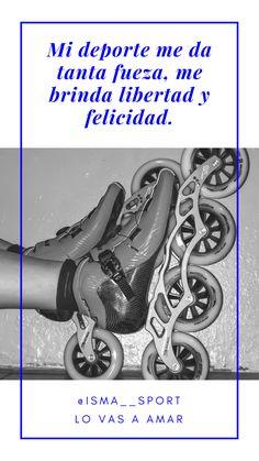 Speed Skates, Inline Skating, Rollers, Tumblr, Quotes, Mariana, Amor, Roller Skating, Skating