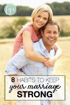 Could your marriage use some strengthening? If so try these 8 habits to help keep your marriage strong. :: fulfillingyourvows.com