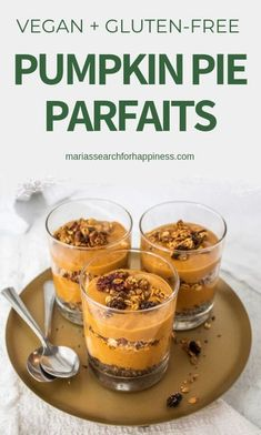 These easy vegan pumpkin pie parfaits are a great way to switch up a holiday classic!