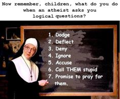 I don't ask religious people questions anymore, because I do not enjoy listening to bullshit. I just really don't care.