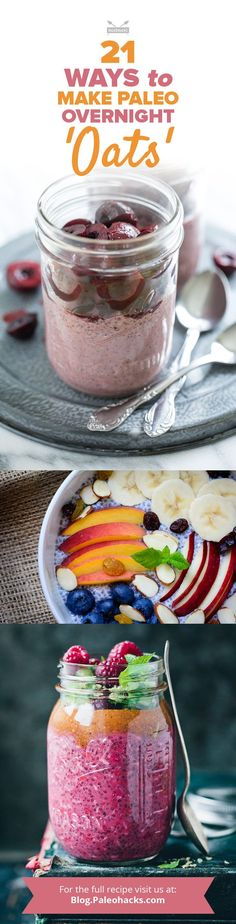 Admit it: You browse the many, many Pinterest boards dedicated to overnight oats looking for a quick breakfast that's Paleo-friendly. If so, this list is for you. For the full recipe collection visit us here: http://paleo.co/21PaleoOats