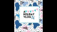 HOLIDAY VLOG// DAY 3