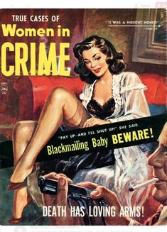 Women in Crime Trading Card Sleeves, Dibujos Pin Up, Magazin Covers, Adventure Magazine, Pulp Fiction Book, Pulp Magazine, Magazine Art, Book Cover Art, Book Covers