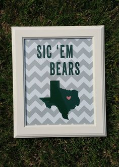 "Downloadable print - Baylor University, ""Sic 'em Bears"" on gray and white chevron"
