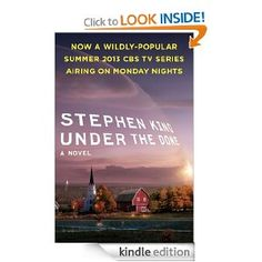 Amazon.com: Under the Dome: A Novel eBook: Stephen King: Kindle Store
