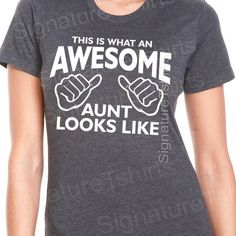 I try to be a good aunt! Awesome Aunt T-shirt womens tshirt Gift for Auntie shirt aunt to be T shirt This is what an Awesome Aunt Looks like tshirt baby announcement. Aunt T Shirts, Funny Shirts, Tee Shirts, I Love Music, Best Aunt, Niece And Nephew, Looks Cool, Style Me, At Least