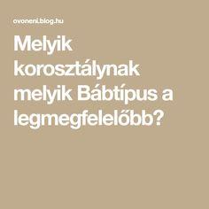 Melyik korosztálynak melyik Bábtípus a legmegfelelőbb?