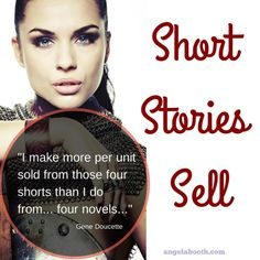 You're wondering whether short stories sell. They do. If you're a new writer, write stories to learn how to write. Established? Write for promotion.