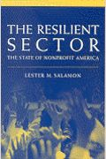 """""""the resilient sector: the state of nonprofit america"""" -salamon"""