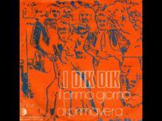 I Dik Dik - Il Primo Giorno Di Primavera (ORIGINAL 1969) - YouTube