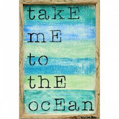 Take Me To the Ocean Wall Decor