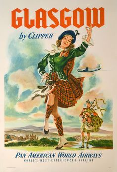 Glasgow Scotland by Clipper - Pan American World Airways - Vintage Airline Travel Poster - Master Art Print - ScotsUSA Poster A3, Retro Poster, Poster Prints, Poster Pictures, Print Pictures, Retro Airline, Vintage Airline, Old Posters, American Air