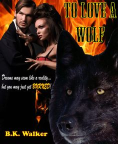 Immortyl Revolution: B. K. Walker Halloween Gift Basket Giveaway and Steamy Excerpt from To Love A Wolf