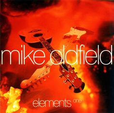 Mike Oldfield - Elements New Age Music, My Music, Mike Oldfield, Trance, Soundtrack, Of My Life, Feelings, Movies, Movie Posters