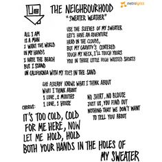 """See The Neighbourhood's Handwritten Lyrics To """"Sweater Weather"""" ❤ liked on Polyvore featuring text, words, pictures and the neighbourhood"""