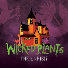 "The Museum hosts featured exhibits throughout the year that may be added to your gallery rental for your guests to explore. Our current featured exhibit is ""Wicked Plants,"" open through Jan. 15, 2017!"