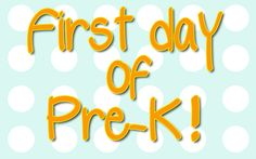 PRINTABLE FIRST DAY OF PRE-K!
