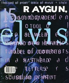 Ray Gun was an American alternative rock-and-roll magazine, first published in 1992 in Santa Monica, California. Led by founding art director David Carson, Ray Gun explored experimental magazine typographic design. The result was a chaotic, abstract style, not always readable, but distinctive in appearance.