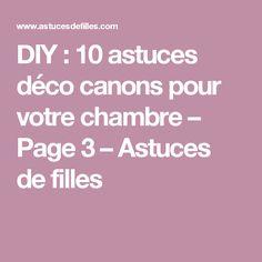 DIY : 10 astuces déco canons pour votre chambre – Page 3 – Astuces de filles