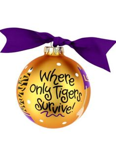 $14.50 4 LSU Where Only Tigers Survive Cheer Glass Keepsake Ornament
