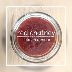 Red Chutney recipe by Salmah Dendar posted on 06 Nov 2018 . Recipe has a rating of by 1 members and the recipe belongs in the Miscellaneous recipes category Red Chutney Recipe, Chutney Recipes, Eid Food, Curry Leaves, Food Categories, Chutneys, Mustard Seed, Tomato Sauce, Baked Chicken