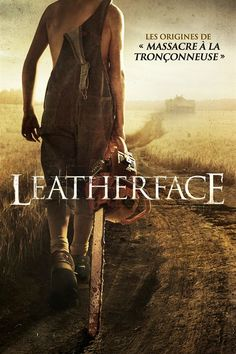 Leatherface (2017) Alexandre Bustillo - Julien Maury - Texas chainsaw massacre