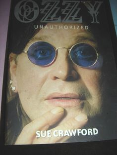 Ozzy Unauthorized by Sue Crawford 2002 Paperback