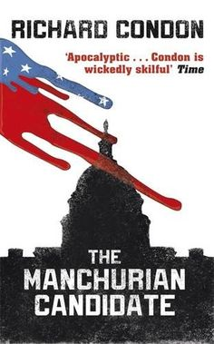 The Manchurian Candidate by Richard Condon http://www.amazon.com/dp/1409147800/ref=cm_sw_r_pi_dp_a3i6tb05HJFTW