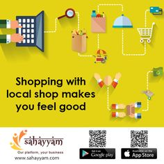 Support local shops. Purchase online from local shopkeeper. http://sahayyam.com Our platform, your business.  Shopping with local shop makes you feel good   #SellingOnline #OnlineStore #OnlineSellers #OnlineShopping #order #Shop #online #Sahayyam #ShopOnline #eCommerce #DigitalIndia #business #GooglePlay #AppStore