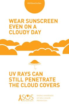 """SKIN FACT: Wear Sunscreen even on a cloudy day. UV Rays can stil penetrate the cloud covers. REPIN THIS IMAGE TO HELP RAISE AWARENESS FOR SKIN CANCER PREVENTION. For every repin, we'll donate 1 DOLLAR to The Skin Cancer Foundation. <a class=""""pintag searchlink"""" data-query=""""#SOSSaveOurSkin"""" data-type=""""hashtag"""" href=""""/search/?q=#SOSSaveOurSkin&rs=hashtag"""" rel=""""nofollow"""" title=""""#SOSSaveOurSkin search Pinterest"""">#SOSSaveOurSkin</a>"""