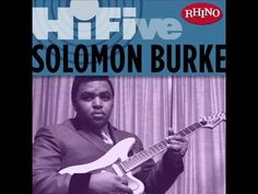 Solomon Burke - Down in the Valley (+playlist)