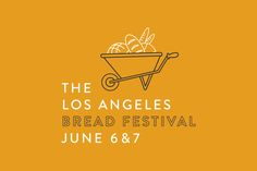 6/6,7/15  Grand Central Market   Events   First-Ever Los Angeles Bread Festival at Grand Central Market