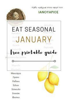 The importance of seasonal eating: January Fruit & Vegetable free printable guide Eat Seasonal, Free Printables, January, Greek Language, Decluttering, Vegetables, Fruit, Organizing, Notebook
