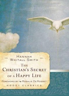 The Christian's Secret of a Happy Life (Paperback)