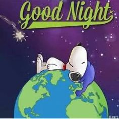 Cute Good Night, Good Night Gif, Good Night Sweet Dreams, Good Night Image, Good Night Quotes, Good Morning Snoopy, Good Morning Happy Friday, Birthday Wishes Gif, Happy Birthday Messages