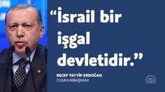 Cumhurbaşkanı Recep Tayyip Erdoğan: #İsrail bir işgal devletidir!  http://aane.ws/98F