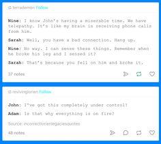 Tumblr @Incorrectlorienlegaciesquotes ~ I love these, hilarious!!!