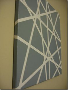 Spray Paint and Masking Tape on canvas. Only not in grey. Only bold colors for the apartment!