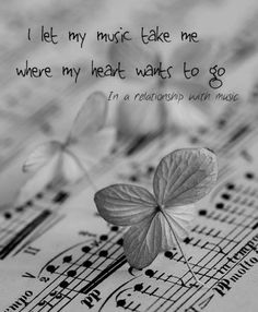 I let music take me where my heart wants to go