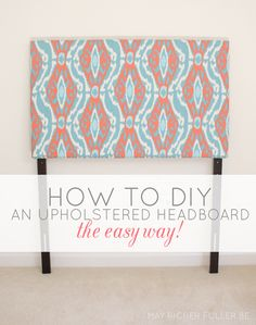 May Richer Fuller Be: DIY Upholstered Twin Headboards {The Easy Way!}