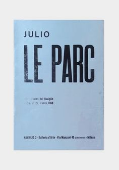 Julio Le Parc. catalogue
