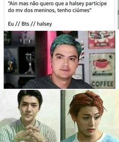 Nem conhecia essa Halsey mas adorei ela no mv e vi q os meninos tbm gostaram muito dela, ent se vc n gostou dela...VAI TOMA NO C* :3 Bts Memes, K Meme, Halsey, K Pop, Bts And Exo, Bulletproof Boy Scouts, Fujoshi, Bts Bangtan Boy, Jung Hoseok