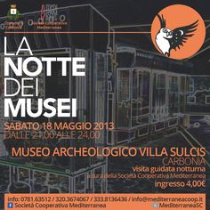 "http://www.kalariseventi.com/en/la-notte-dei-musei-museo-archeologico-villa-sulcis-carbonia-sabato-18-maggio/  On the occasion of ""The Night of the Museums"" the Archaeological Museum Villa Sulcis of Carbonia opens to the public from 21.00 to 24.00 hours to guide you through the story in an atmosphere of soft lighting.    The Museum Villa Sulcis was inaugurated in 1988 in the 50th anniversary of the founding of the city of Carbonia and occupied two small rooms on the ground floor of the…"
