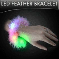Light-up LED Pink Feather Bracelet by Rave-Nation. $4.50. light-up feather bracelet with red, green and blue LED lights. batteries included and replaceable (uses AG13 batteries). 3 different continuously changing light functions. made with pink feathers and silver tinsel. fancy, cute and fun!!. A brand new accessory brought to you by Rave-Nation. Wear this fancy and cute bracelet to your next rave! Made with fuzzy pink feathers and silver tinsel for an added sparkle. Once you a...