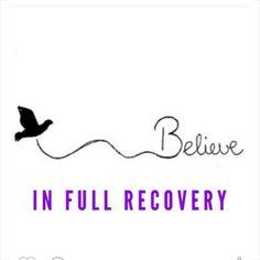 Believe in full recovery