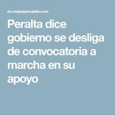 Peralta dice gobierno se desliga de convocatoria a marcha en su apoyo