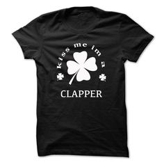 (Tshirt Best Sale) Kiss me im a CLAPPER Coupon Today Hoodies, Funny Tee Shirts